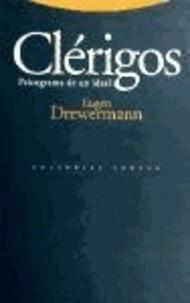 Eugen Drewermann - Clérigos : psicograma de un ideal.