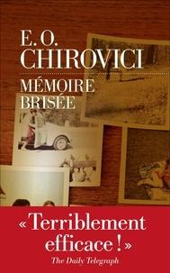 Eugen Ovidiu Chirovici - Mémoire brisée.