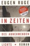 Eugen Ruge - In Zeiten Des Abnehmenden Lichts.