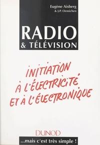 Eugène Aisberg et Jean-Pierre Oemichen - Radio & télévision.