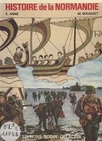 Eugène Anne et Marcel Boisset - Histoire de la Normandie.