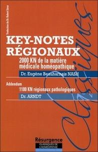 Eugène Beauharnais Nash - 2000 Key-notes régionaux de la matière médicale homéopathique - Addendum : 1180 Key-notes régionaux pathologiques.