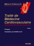Eugene Braunwald et  Collectif - Traité de médecine cardiovasculaire Pack en 2 volumes.