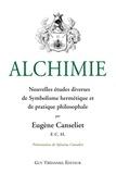 Eugène Canseliet - Alchimie : Nouvelles études diverses de Symbolisme hermétique et de pratique philosophale.