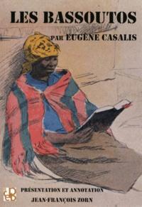 Eugène Casalis - Les Bassoutos - Vingt-trois années d'études et d'observations au sud de l'Afrique.