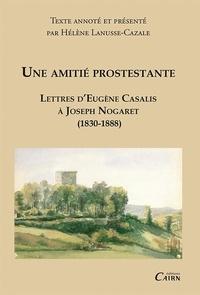 Une amitié protestante - Lettres dEugène Casalis à Jospeh Nogaret (1830-1888).pdf