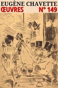 Eugène Chavette - Eugène Chavette - Oeuvres - Classcompilé n° 149.
