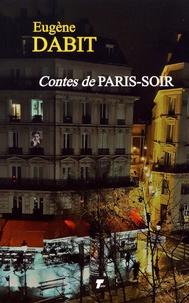 Eugène Dabit - Contes de Paris-soir.