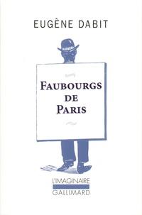 Eugène Dabit - Faubourgs de Paris.