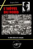 Eugène Dabit - L'Hôtel du Nord - édition intégrale.