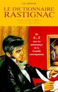 Eugène de Rastignac - Le dictionnaire Rastignac - 2ème édition.