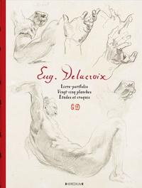 Eugène Delacroix - Eugène Delacroix - Livre-portfolio, 25 planchés, études et croquis.
