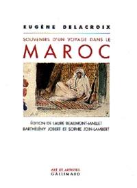 Eugène Delacroix - Souvenirs d'un voyage dans le Maroc.