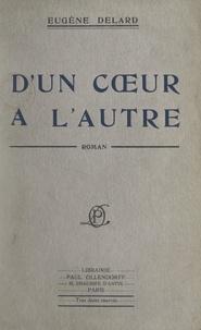 Eugene Delard - D'un cœur à l'autre.