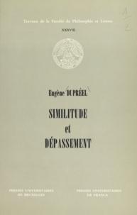Eugène Dupréel - Similitude et dépassement.