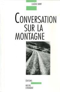 Eugène Durif - Conversation sur la montagne.