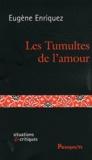 Eugène Enriquez - Les Tumultes de l'amour.