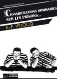 Eugène-François Vidocq - Considérations sommaires sur les prisons.