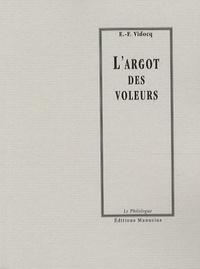 Eugène-François Vidocq - L'argot des voleurs.