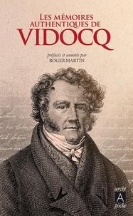 Eugène-François Vidocq - Les authentiques mémoires de Vidocq.