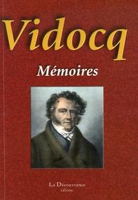 Eugène-François Vidocq - Les véritables mémoires de Vidocq.