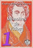 Eugène-François Vidocq - Mémoires de Vidocq - Tomes I et II.