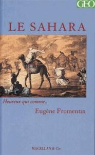 Eugène Fromentin - Le Sahara.