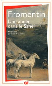 Eugène Fromentin - Une année dans le Sahel.