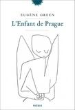 Eugène Green - L'enfant de Prague.