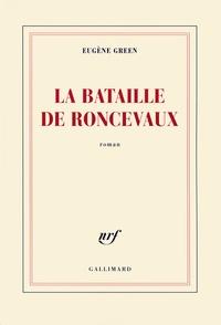 Eugène Green - La bataille de Roncevaux.