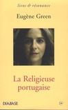 Eugène Green - La Religieuse portugaise.