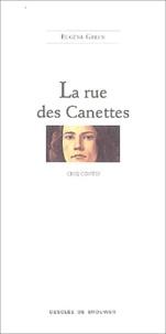 Eugène Green - La rue des Canettes - Cinq contes.