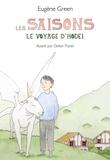 Eugène Green et Odilon Thorel - Les saisons - Le voyage d'Hodei.