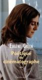 Eugène Green - Poétique du cinématographe.