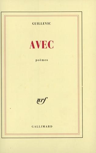 Eugène Guillevic - Avec.