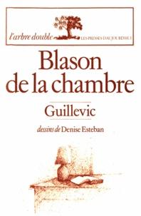 Eugène Guillevic - Blason de la chambre.
