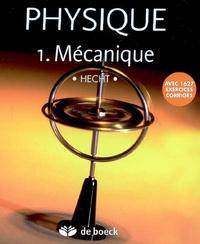 Eugene Hecht - Physique - Tome 1, Mécanique.