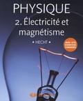 Eugene Hecht - Physique - Tome 2, Electricité et magnétisme, Pack en 2 volumes : Manuel et solutionnaire.