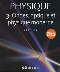 Physique - Tome 3, Ondes, optique et physique moderne, Pack en 2 volumes : Manuel et solutionnaire.pdf