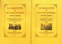 Eugène Imbert - La goguette & les goguettiers - Etude parisienne, 2 volumes.