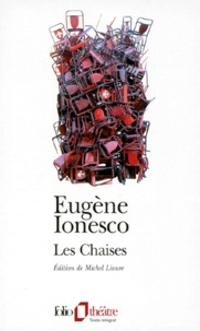 Eugène Ionesco - Les chaises.