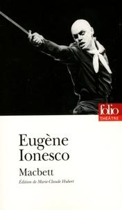 Eugène Ionesco - Macbett.