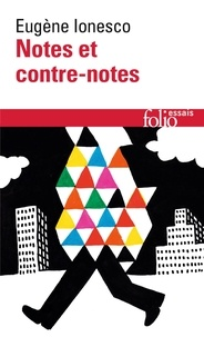 Eugène Ionesco - Notes et contre-notes.