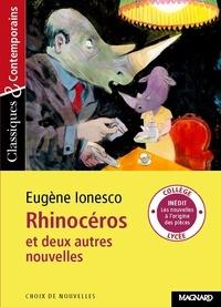 Eugène Ionesco - Rhinocéros et deux autres nouvelles.