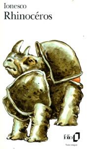 Eugène Ionesco - Rhinocéros - Pièce en 3 actes et 4 tableaux.
