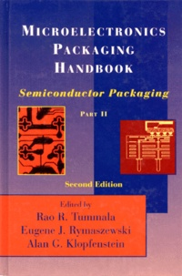 MICROELECTRONICS PACKAGING HANDBOOK. Part 2, semiconductor packaging, 2nd edition, édition en anglais.pdf