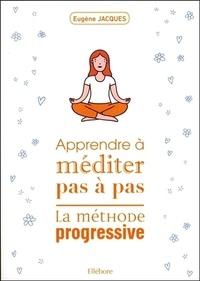 Apprendre à méditer pas à pas - La méthode progressive.pdf