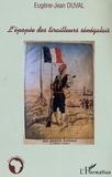 Eugène-Jean Duval - L'épopée des tirailleurs sénégalais.
