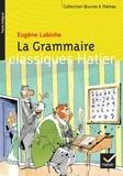 Eugène Labiche - La Grammaire suivi de L'Anglais tel qu'on le parle de Tristan Bernard.