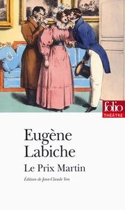 Eugène Labiche et Emile Augier - Le Prix Martin.